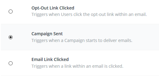 Set the Action to trigger when a campaign starts